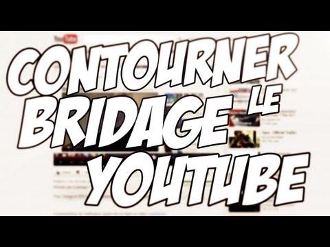 CONTOURNER LE BRIDAGE DE YOUTUBE ! (Free, Orange, SFR)