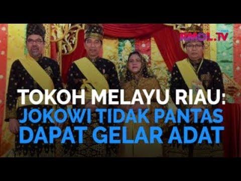 Tokoh Melayu Riau: Jokowi Tak Pantas Dapat Gelar Adat