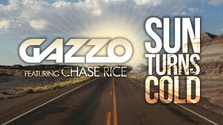 Thumbnail for Gazzo ft. Chase Rice — Sun Turns Cold