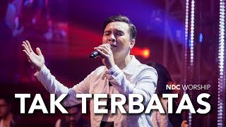 Video NDC Worship - Tak Terbatas (Live Performance Video) MP3, 3GP, MP4, WEBM, AVI, FLV Desember 2018