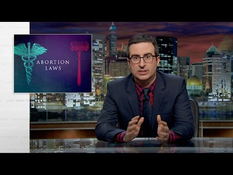 John Oliver Takes On Abortion Laws