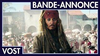 Pirates des Caraïbes : La Vengeance de Salazar - Bande-annonce VOST
