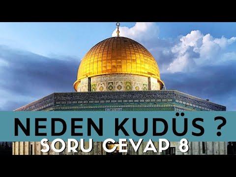 Neden Kudüs ? Soru Cevap 8