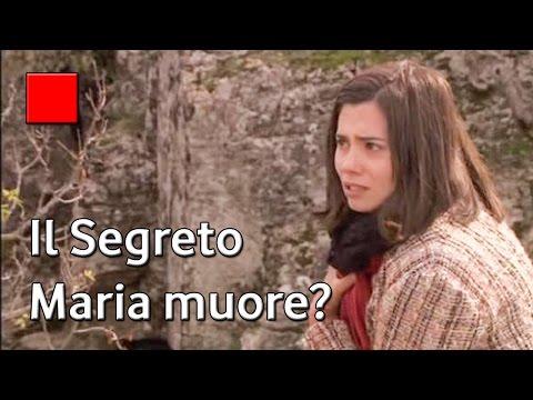 il segreto - maria muore cadendo da un burrone?