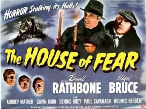 Sherlock Holmes, In The House Of Fear, Basil Rathbone, Nigel Bruce, 1945 Full Movie