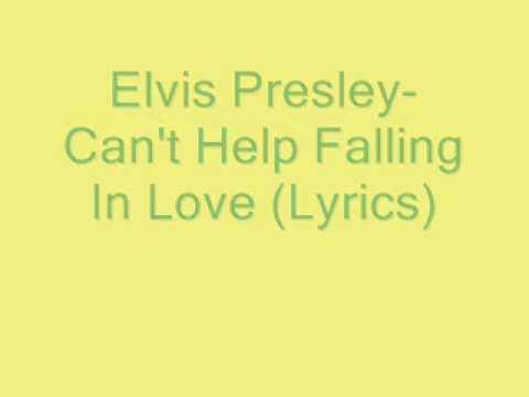, title : 'Elvis Presley-Can't Help Falling In Love (Lyrics)'