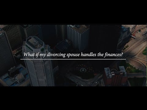 What If My Divorcing Spouse Handles the Finances? Video