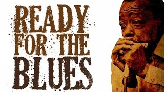 Ready For The Blues - 22 Vintage Blues Tracks