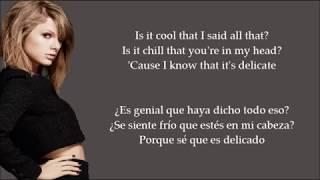 Delicate - Taylor Siwft | Traducida | Sub Español + English Lyrics