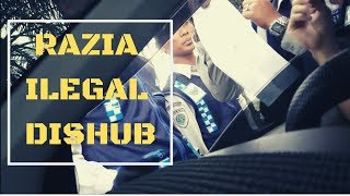 Video Begini kalau ketemu Razia Ilegal Dishub MP3, 3GP, MP4, WEBM, AVI, FLV September 2018