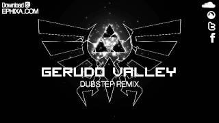 Gerudo Valley  Remix - Ephixa (Download at http://get.hulkshare.com/lzjrnytwmrjo )