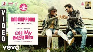 Video Oh My Kadavule - Kadhaippoma Video | Ashok Selvan, Ritika Singh | Leon James download in MP3, 3GP, MP4, WEBM, AVI, FLV January 2017