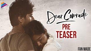 Dear Comrade Movie Pre TEASER | Vijay Deverakonda | Rashmika Mandanna | Telugu FilmNagar | Fan Made