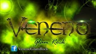 Veneno Glam Rock - Veneno Video