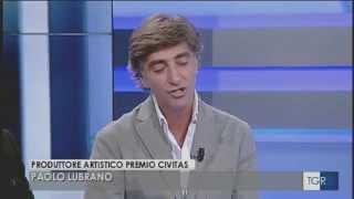 Tgr - Paolo Lubrano e Filippo Cannata presentano il Premio Civitas 2015