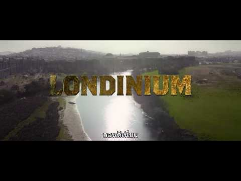 King Arthur: Legend of the Sword - Did You Know Londinium (ซับไทย)