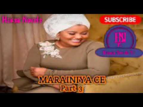 MARAINIYACE PART 3 HAUSA NOVELS AUDI