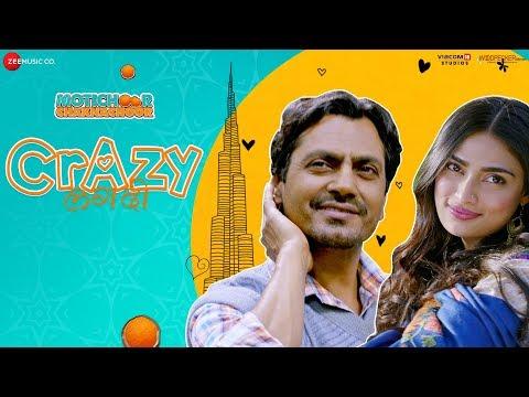 Crazy Lagdi - Motichoor Chaknachoor|Nawazuddin Siddiqui,Athiya Shetty|Swaroop K,Amjad Nadeem, Kumaar