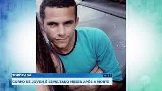 Corpo de jovem é sepultado 4 meses depois da morte