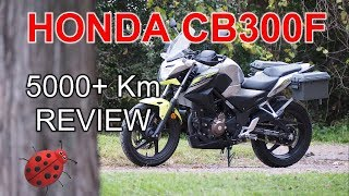 3. 1 year/ 5000+ Km Honda 2017 CB300F Review