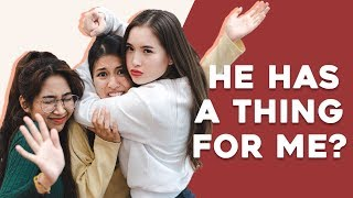 Video HE HAS A THING FOR ME?? || (How to know he's interested) MP3, 3GP, MP4, WEBM, AVI, FLV Februari 2019