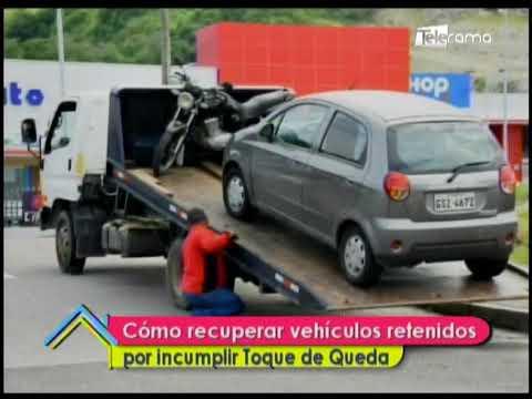 Cómo recuperar vehículos retenidos por incumplir toque de queda