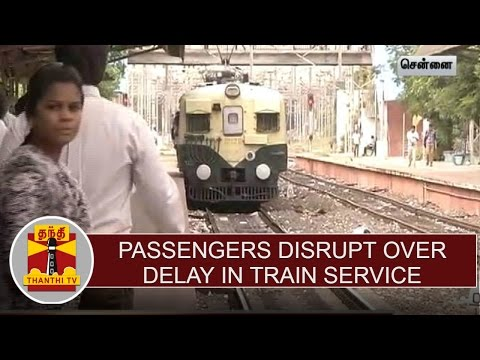 Passengers-Disrupt-over-delay-in-Train-Service-between-Chengalpet--Chennai-Beach