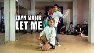 ZAYN - Let Me || Alan Rinawma Dance Choreography