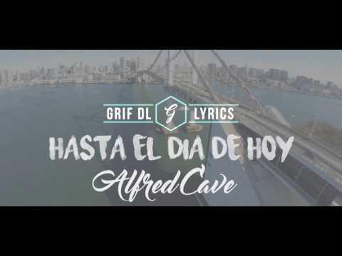 Hasta El Día De Hoy - Alfred Cave