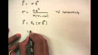 Mod-01 Lec-04 RF Conductivity Of Plasma