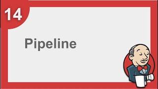 Jenkins Beginner Tutorial 13 - What is Pipeline in Jenkins (DevOps)