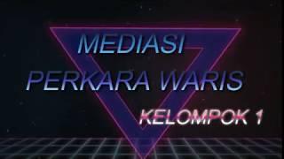 Video SIMULASI MEDIASI SENGKETA WARIS MP3, 3GP, MP4, WEBM, AVI, FLV Juli 2018