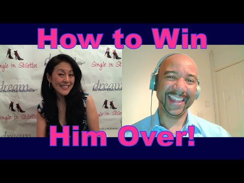 How to Win Him Over! – Dating Advice for Women
