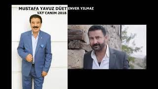 Video Enver Yılmaz & Mustafa Yavuz Vay Canım Vay 2018 MP3, 3GP, MP4, WEBM, AVI, FLV Mei 2019