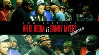 Ultimate Rap League | Ah Di Boom vs. Danny Myers