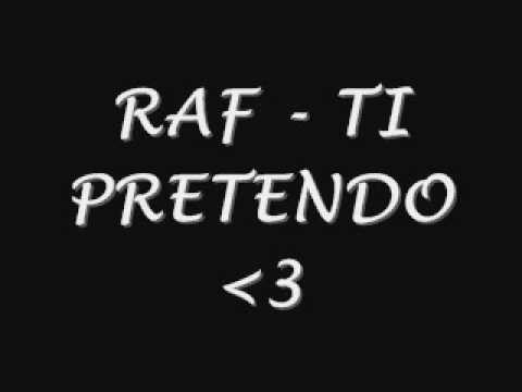 , title : 'raf - ti pretendo'