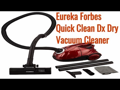 Eureka Forbes Quick Clean DX Dry 1200 Watt Vacuum Cleaner Review