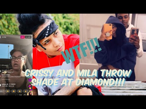 MILA J AND CRISSY THROW SHADE AT DIAMOND DYNASTY ON LIVE CRISSY CALLS DIAMOND OBSESSED WITH MILA J😱