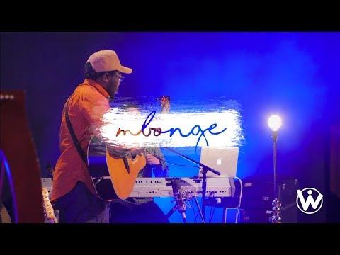 Mbonge // We Will Worship