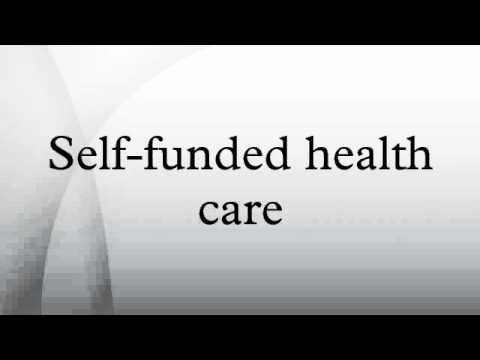 Self-funded health care