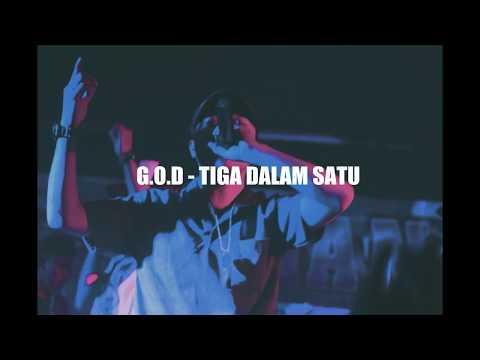G.O.D - Tiga Dalam Satu (видео)