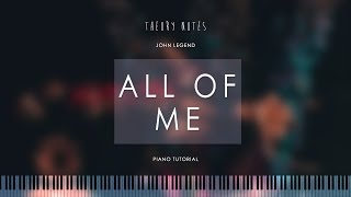 Video How to Play John Legend - All of Me   Theory Notes Piano Tutorial download in MP3, 3GP, MP4, WEBM, AVI, FLV Februari 2017