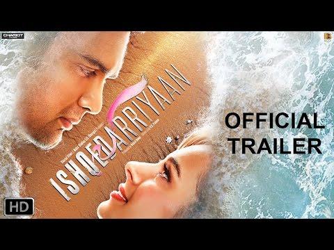 Ishqedarriyaan Hindi Movie Trailer | Watch Ishqedarriyaan Official teaser Online
