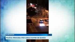 Polícia procura por assaltantes de banco em Ourinhos