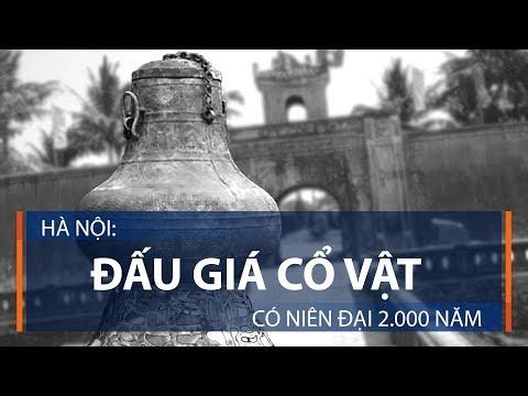 Hà Nội: Đấu giá cổ vật có niên đại 2.000 năm | VTC1 - Thời lượng: 69 giây.