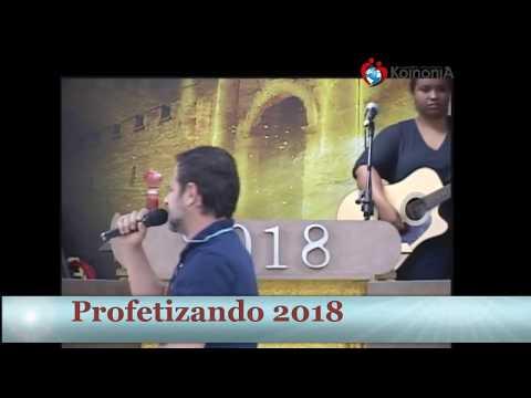 Profetizando 2018 - 6º Dia