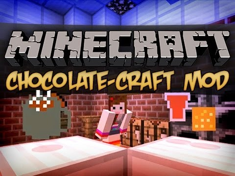Minecraft : ChocolateCraft Mod