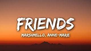 Video Marshmello & Anne-Marie - FRIENDS (Lyrics / Lyrics Video) MP3, 3GP, MP4, WEBM, AVI, FLV Mei 2018