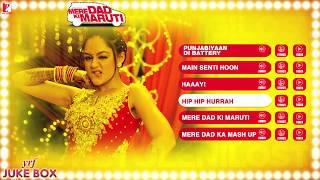 Full Songs - Juke Box - Mere Dad Ki Maruti