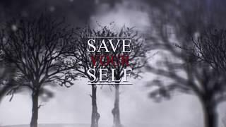 Video Saveyourself - We walk alone (Lyric video) 2019